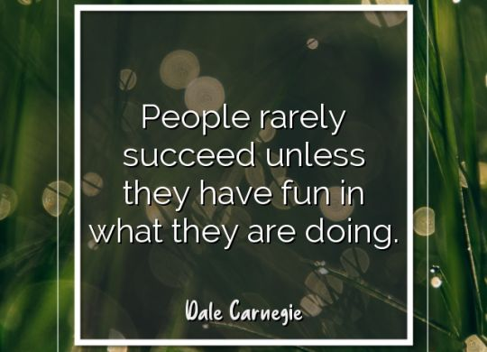 people-rarely-succeed-unless-they-have-fun-in-what-they-are-doing-dale-carnegie.jpg